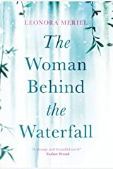 The Woman Behind The Waterfall Kindle Edition