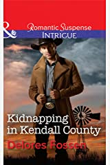 Kidnapping in Kendall County (Mills & Boon Intrigue) (Sweetwater Ranch, Book 4) Kindle Edition