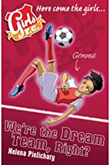 Girls FC 9: We're the Dream Team, Right? Kindle Edition