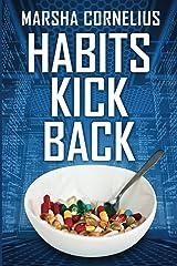 Habits Kick Back Kindle Edition