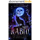 Rabid: The Savage Spirit of Seneca Rain (English Edition)