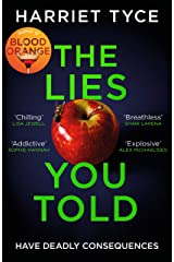 The Lies You Told: From the Sunday Times bestselling author of Blood Orange Kindle Edition