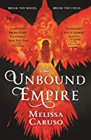 The Unbound Empire (Swords and Fire Book 3) (English Edition)