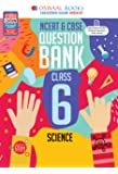 Oswaal NCERT & CBSE Question Bank Class 6 Science Book (For March 2021 Exam)