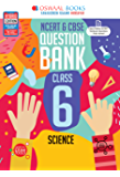 Oswaal NCERT & CBSE Question Bank Class 6, Science (For 2021 Exam)
