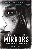 The City of Mirrors (The Passage Trilogy Book 3)