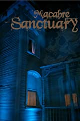 Macabre Sanctuary Kindle Edition