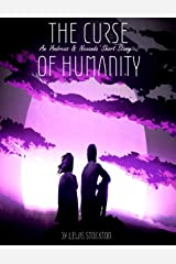 The Curse of Humanity Kindle Edition