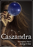 Caszandra (Touchstone Book 3) (English Edition)