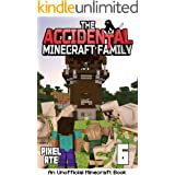 The Accidental Minecraft Family: Book 6