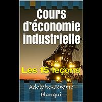 Cours d'économie industrielle: Les 15 leçons