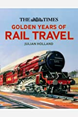 The Times Golden Years of Rail Travel Hardcover