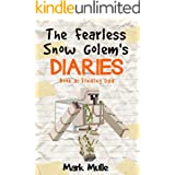 The Fearless Snow Golem's Diaries (Book 3): Finding Dad (An Unofficial Minecraft Book for Kids Ages 9 - 12 (Preteen)