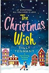 The Christmas Wish: A heartwarming Christmas romance Kindle Edition