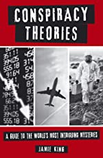 Conspiracy Theories: A Guide to the World's Most Intriguing Mysteries (English Edition)