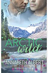 Arctic Wild: A Gay Romance (Frozen Hearts Book 2) Kindle Edition