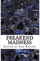Freakend Madness: A Charity Anthology (English Edition) Format Kindle