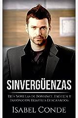 Sinvergüenzas: Tres Novelas de Romance, Erótica y Pasión con Hombres Descarados (Colección de Romance y Erótica) Versión Kindle