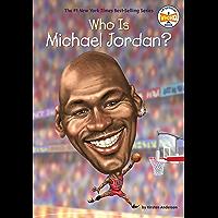 Who Is Michael Jordan? (Who Was?) (English Edition)