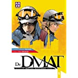 Dr DMAT - Disaster Medical Assistance Team T06