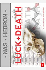 Luck and Death at the Edge of the World (The Fallen World Books Book 1) (English Edition) Kindle Ausgabe