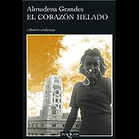 El corazón helado (Andanzas) (Spanish Edition)