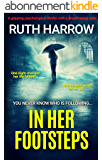 In Her Footsteps: A Gripping Psychological Thriller With a Breathtaking Twist (English Edition)