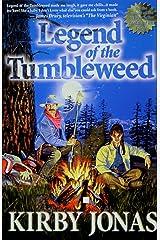 Legend of the Tumbleweed Kindle Edition