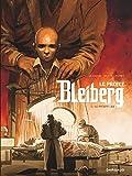 Le Projet Bleiberg - tome 3 - Patient 302 (Le)
