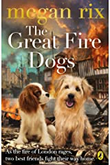 The Great Fire Dogs Kindle Edition