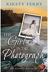 The Girl in the Photograph (Choc Lit): A heart-warming read full of mystery and romance. (The Rossetti Mysteries Book 3) Kindle Edition