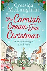 The Cornish Cream Tea Christmas: Escape to Cornwall with this uplifting and heartwarming winter read (The Cornish Cream Tea series, Book 3) Kindle Edition