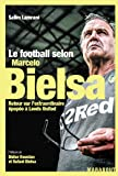 Le football selon Marcelo Bielsa