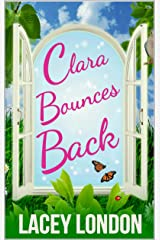 Clara Bounces Back: The most hilarious and uplifting read of the year! (Clara Andrews Series - Book 10) Kindle Edition