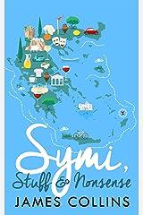 Symi, Stuff & Nonsense Kindle Edition