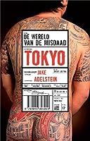Wereld vd Misdaad: Tokio