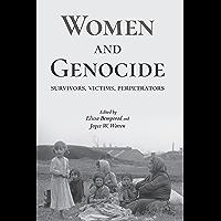Women and Genocide: Survivors, Victims, Perpetrators (English Edition)