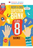 Oswaal NCERT & CBSE Question Bank Class 8 Science Book (For March 2021 Exam)