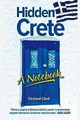 Hidden Crete – A Notebook Kindle Edition