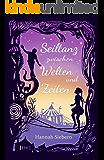 Seiltanz zwischen Welten und Zeiten: Sammelband (German Edition)