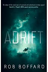 Adrift: The epic of survival and adventure in deep space Kindle Edition