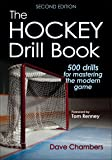 The Hockey Drill Book: 500 drills for mastering the modern game