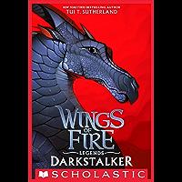 Darkstalker (Wings of Fire: Legends) (English Edition)