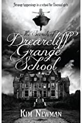 The Secrets of Drearcliff Grange School Kindle Edition