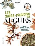 Les super pouvoirs des algues