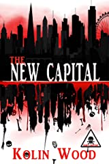 The New Capital: The second book in the Human Zoo series Kindle Edition