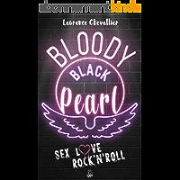 Bloody Black Pearl : Une Romance Rock (Comédie New Adult)