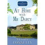At Home with Mr Darcy (Austen Addicts Book 6) (English Edition)