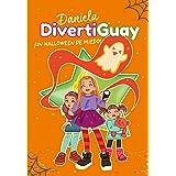 ¡Un Halloween de miedo! (Daniela DivertiGuay 2)