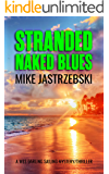 Stranded Naked Blues (A Wes Darling Sailing Mystery Book 3)